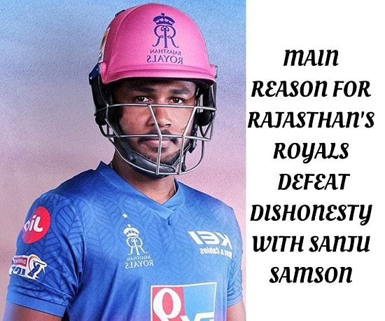 Main reason for Rajasthan's defeat dishonesty with Sanju Samson